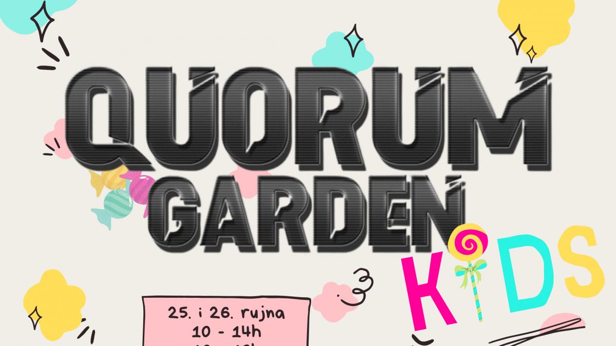 quorum garden kids